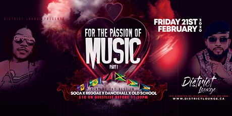 FOR THE PASSION OF MUSIC -  Friday February 21st Inside District Lounge tickets