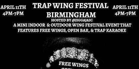 Trap Wing Festival Birmingham 2 tickets