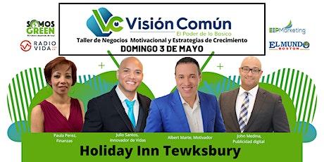 Visión Común ~ El Poder de lo Básico - Tewksbury, MA tickets