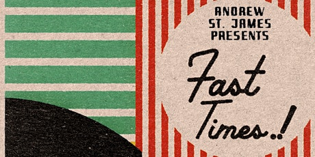 FAST TIMES.! with The Soft White Sixties tickets