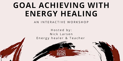 Goal Achieving with Energy Healing