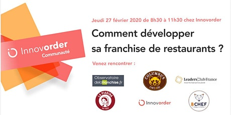Meetup Innovorder : Comment développer sa franchise de restaurants ? billets