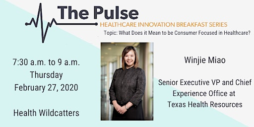 The Pulse Breakfast: Winjie Miao - Texas Health Resources