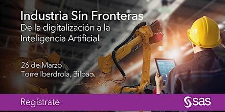 Industria Sin Fronteras. De la digitalización a la Inteligencia Artificial entradas