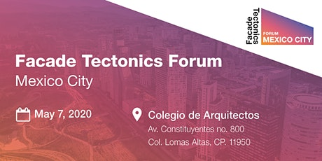 Facade Tectonics Forum: Mexico City tickets