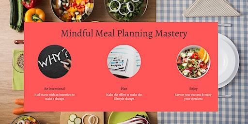 Mindful Meal Planning Mastery