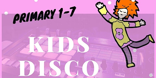 Kids Disco for Primary School children
