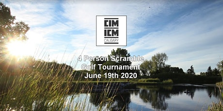 CIM Calgary - Inaugural Scramble Golf Tournament 2020 tickets