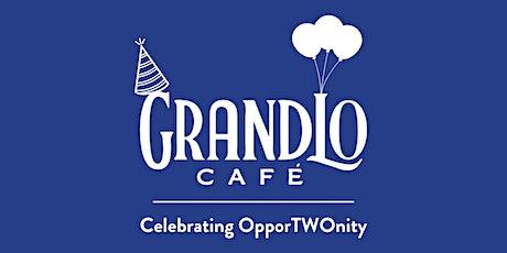 GrandLo Cafe's 2nd Birthday - An Oppor2nity Celebration! tickets