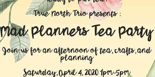 Mad Planners Tea Party