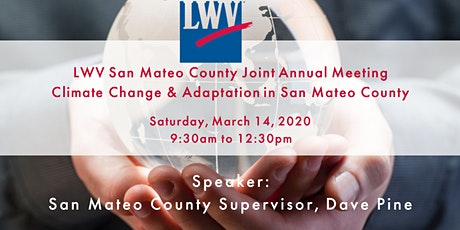 LWV San Mateo County  Annual Joint Meeting - Climate Change & Adaptation tickets