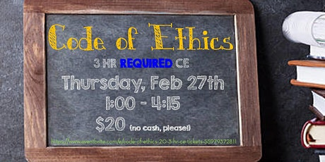 Code of Ethics | $20 | 3 hr CE tickets