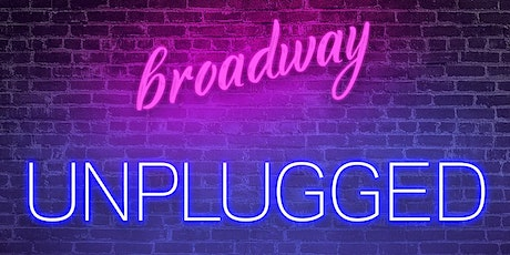 Broadway Unplugged tickets