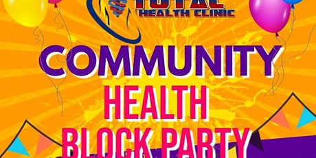 Community Health Block Party **VENDORS WANTED**   tickets