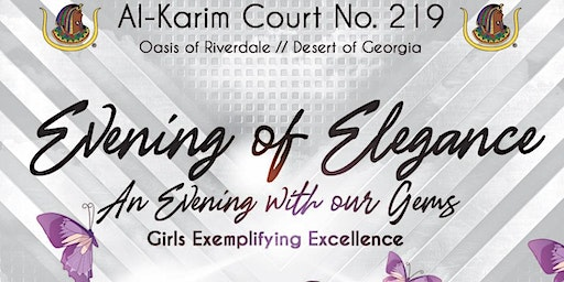 Al-Karim Court No. 219 Evening of Elegance - An Evening With Our G.E.M.'s