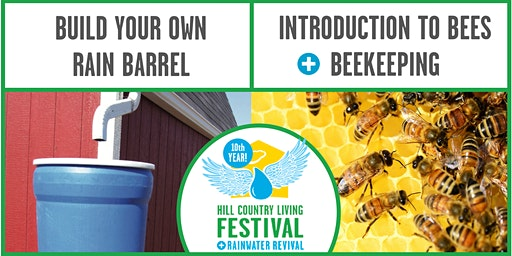 WORKSHOPS at Hill Country Living FESTIVAL + Rainwater Revival