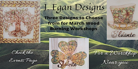 Wood Burning Workshop - Wearing O' The Green tickets
