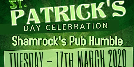 Shamrock's Pub Humble - St Patrick's Day - Parking Lot Party tickets