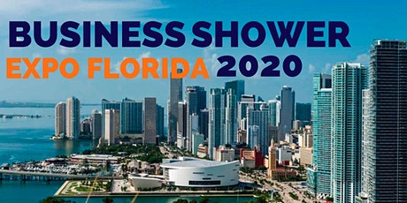 BUSINESS SHOWER EXPO FLORIDA 2020 tickets