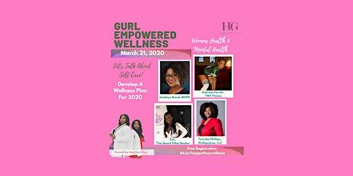 Gurl Empowered Wellness