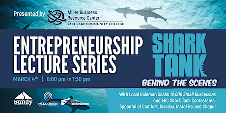Entrepreneurship Lecture Series: Shark Tank Behind the Scenes tickets