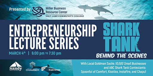 Entrepreneurship Lecture Series: Shark Tank Behind the Scenes