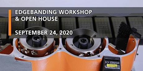 Edgebanding Workshop & Open House tickets