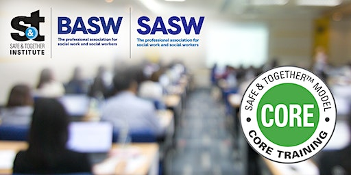 Safe & Together™ Model CORE Training by SASW/BASW