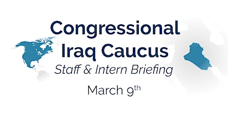 Congressional Iraq Caucus Briefing tickets