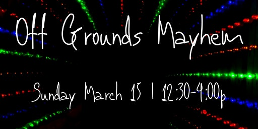 Off Grounds Mayhem- Lazer Kraze