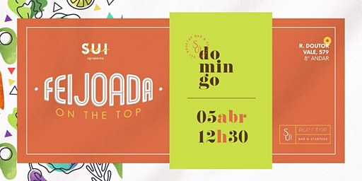 FEIJOADA ON THE TOP - 05 DE ABRIL