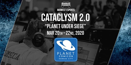 Planet Comicon KC - Cataclysm 2.0 tickets