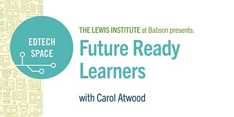 EdTech Space: Future Ready Learners tickets