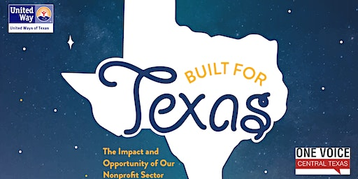 Built for Texas: The Impact and Opportunity of Our Nonprofit Sector