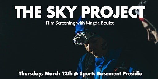 The Sky Project Film Screening with Magda Boulet