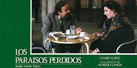 Film Screening: Los paraísos perdidos. tickets
