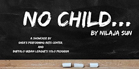 No Child...  tickets