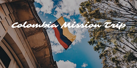 Colombia Mission Trip tickets