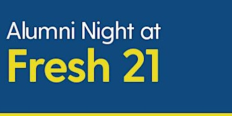 NSCC Alumni Night at Fresh Twenty One tickets