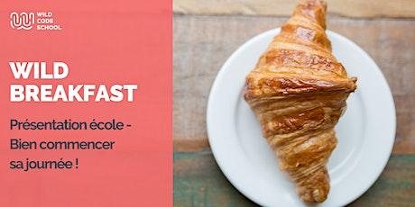 Wild Breakfast en présentiel - Présentation de l'école et de nos formations billets