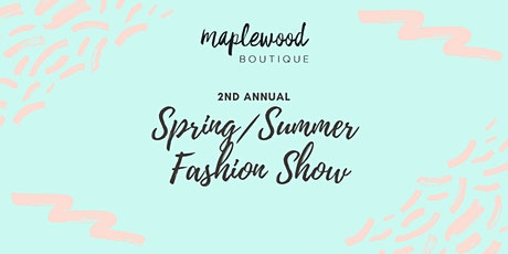 Maplewood Boutique 2020 Fashion Show tickets