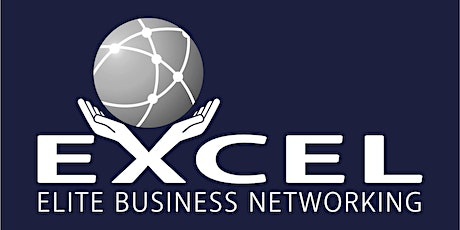 Excel Elite Business Networking 11th March 2020 (Introductory Offer) tickets