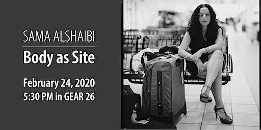 Sama Alshaibi: Body as Site