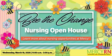 Mercy Nursing Open House - Bee the Change tickets