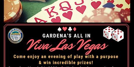 Gardena's All In Viva Las Vegas tickets