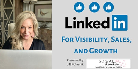 LinkedIn for Visibility, Sales and Growth tickets