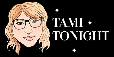 Tami Tonight