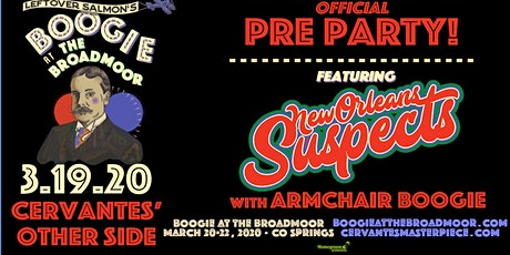 New Orleans Suspects w/ Armchair Boogie - Boogie at The Broadmoor Pre-Party tickets