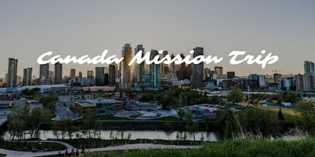 Canada Mission Trip tickets