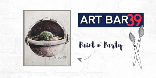 Paint & Sip | ART BAR 39 | Public Event | Baby Yoda